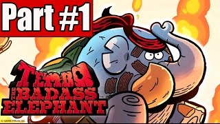 Tembo The Badass Elephant Walkthrough Part 1 Gameplay Lets Play