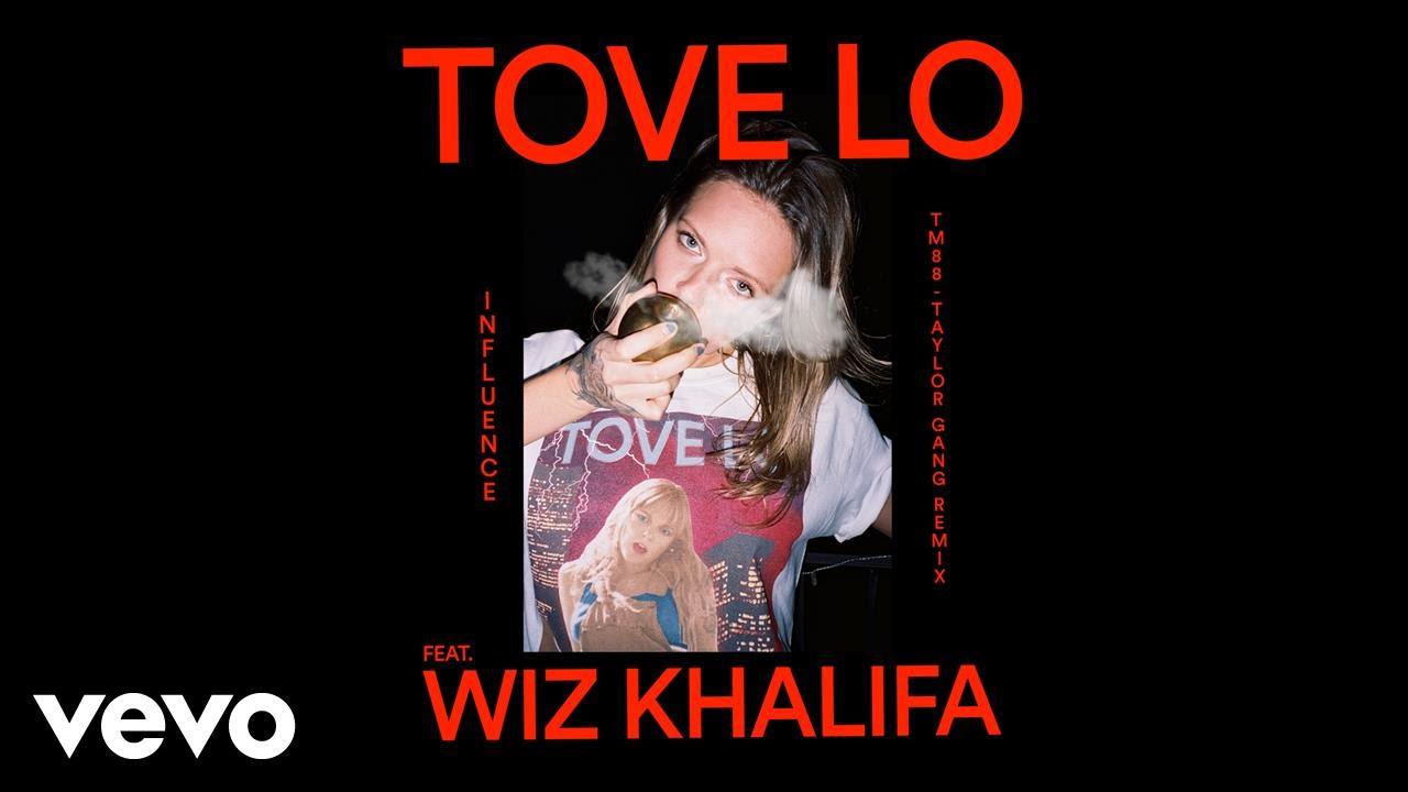tove-lo-influence-tm-88-taylor-gang-remix-ft-wiz-khalifa-tovelovevo