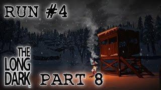Let's Play The Long Dark Sandbox Alpha (16 days) - Run 4 Part 8 - He made me do it