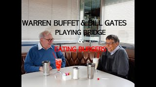 Inside Bill's Brain - Bill Gates & Warren Buffet eating burgers and playing bridge