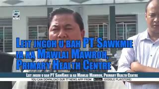 Leit jngoh u bah PT SawKmie ia ka Mawlai Mawroh, Primary Health Centre