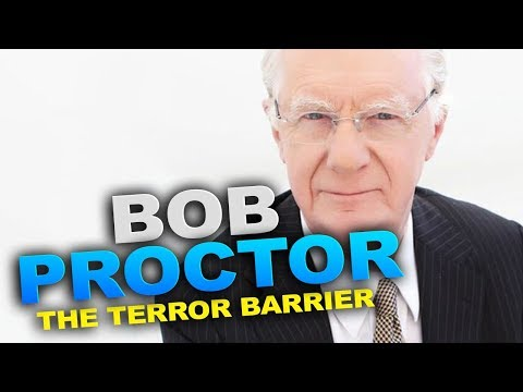 The Terror Barrier By Bob Proctor
