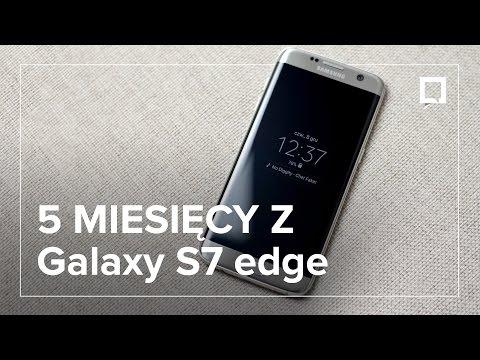 Samsung GALAXY S7 EDGE - RECENZJA po 5 miesiącach. Czy nadal warto go kupić?