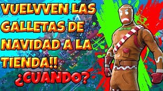 Are you going to return the SKINS of the JENGIBRE GALLETS to Fortnite?🎅2018