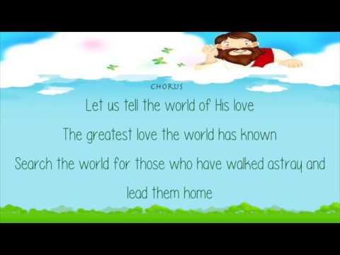 Tell The World of His Love   Lyrics