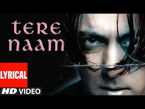 Lyrical Video Song Tere Naam Title Track Udit Narayan  Salman Khan, Bhoomika Chawla