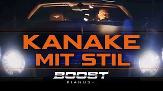 KIANUSH - KANAKE MIT STIL (prod. by Chrizmatic)
