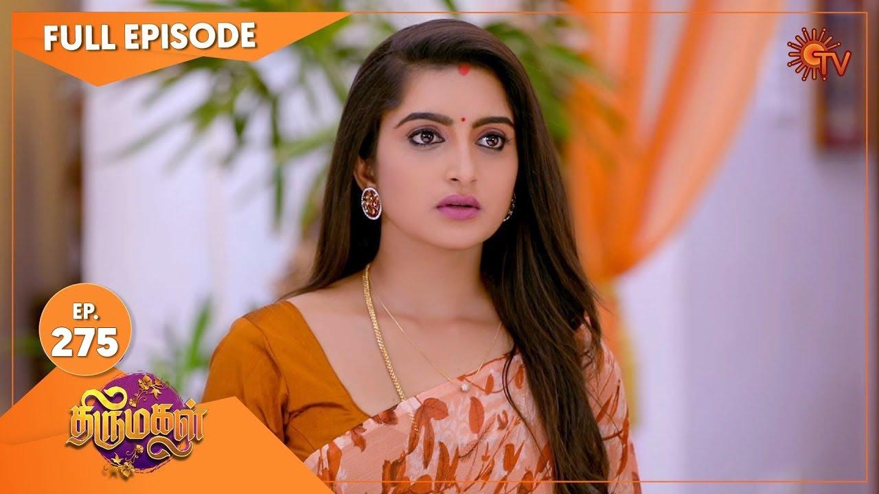 Download Thirumagal - Ep 275   18 Oct 2021   Sun TV Serial   Tamil Serial