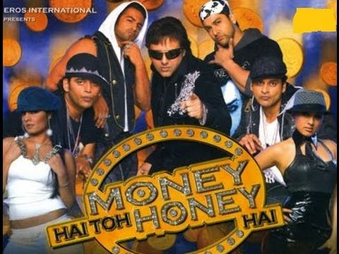 Money Hai Toh Honey Hai - Trailer