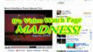 YouTube News - Video Watch Page Madness!