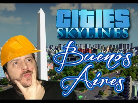 Cities Skylines - Buenos Aires |