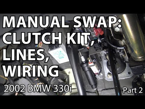 BMW E46 Manual Swap Project: Clutch Kit, Lines, Wiring - Part 2