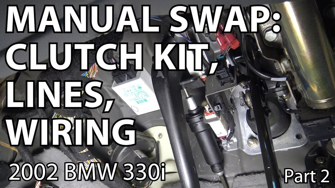 BMW E46 Manual Swap Project: Clutch Kit, Lines, Wiring  Part 2  YouTube