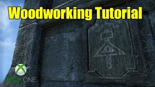 Elder Scrolls Online (eso) Xbox One -  Woodworking Crafting Guide Tutorial