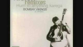She's a Heartbreaking Woman - Bombay Vikings
