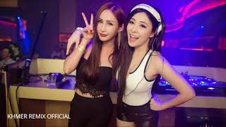 new remix 2018 ភ្លេងក្នុងក្លឹបលូកប់ 🎷💯 new MeLoD y-Thang + Loy Loy Loy + That Right + Are You Ready