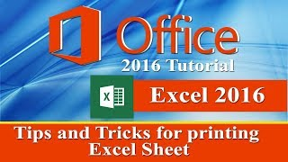 Important tips and tricks for printing Microsoft  excel sheet 2016