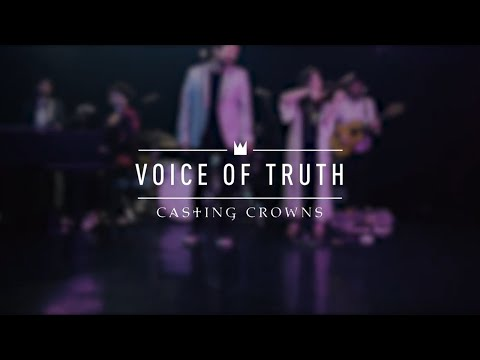 Casting Crowns - Voice Of Truth (Live from YouTube Space New York)