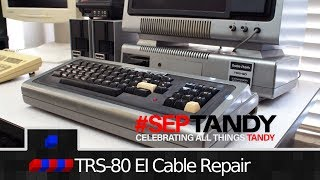 TRS-80 Model 1 Expansion Cable Repair   #SepTandy