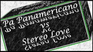 Pa Panamericano Vs Stereo Love Dj @EdduU....