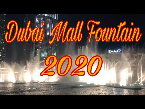 Dubai Dancing Fountain Show 2020