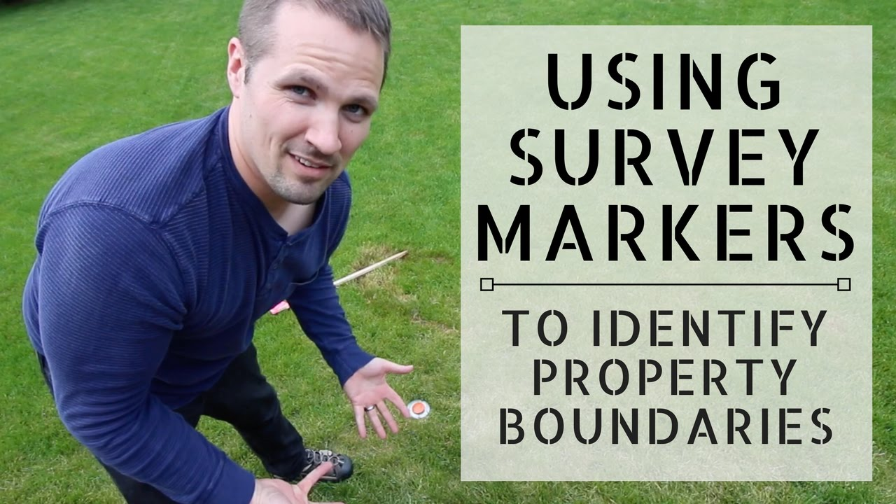 How To Use Survey Markers Identify Your Land