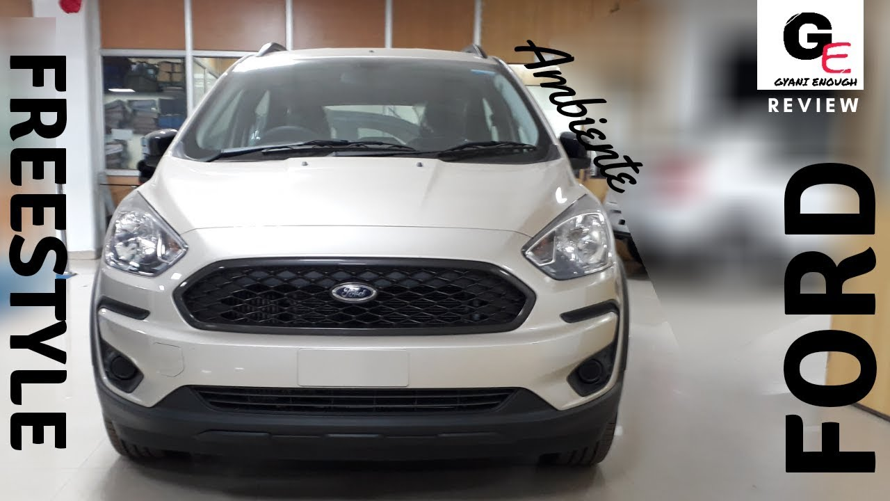 Ford Freestyle Ambiente Detailed Review Specifications Features Mileage