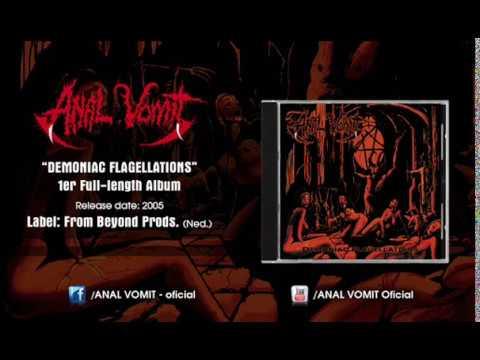 ANAL VOMIT - Demoniac Flagellations (Full Album) thumb