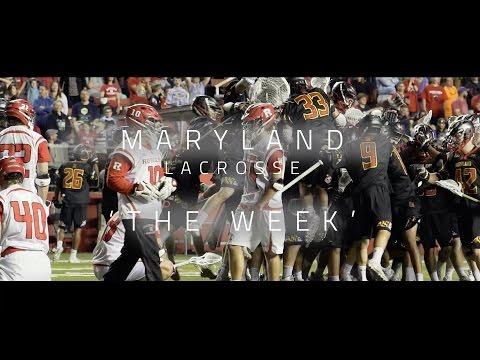 Maryland Lacrosse   The Week