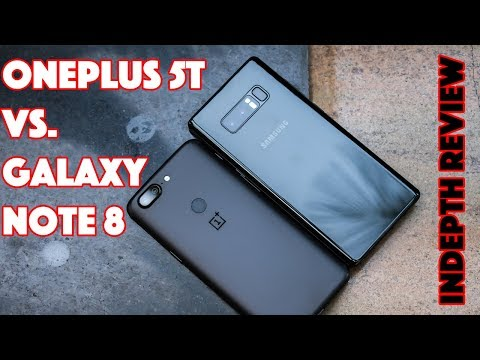 Samsung Galaxy Note 8 vs OnePlus 5T - IN-DEPTH COMPARISON & REVIEW