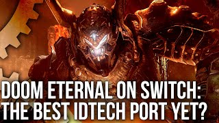 Doom Eternal Switch Tech Review: The Most Ambitious Port Yet... But Is It The Best?