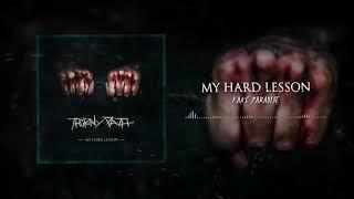 My Hard Lesson - Fake Paradise (Offical Music Visual)