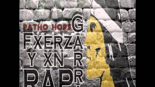 PATHO HOPS - GARRA,FUERZA Y UN RAP 2013 (by ads albo)