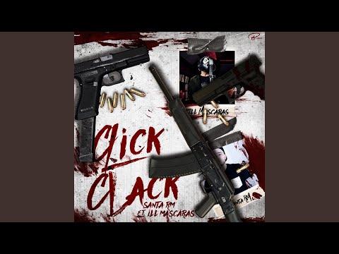 Click Clack (feat. ILL Mascaras)