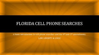 Florida Cell Phone Searches and Border Cell Phone Searches