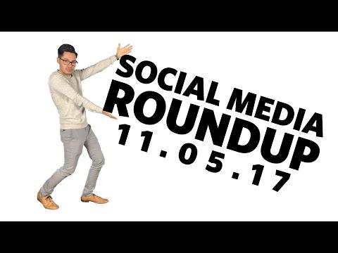 Social Media Roundup 11/5/17