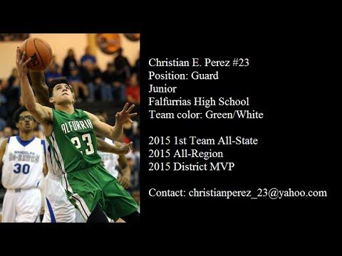 Christian Perez Junior Year Highlights (2014 - 2015)