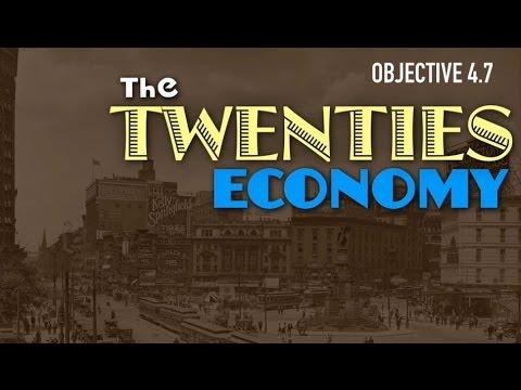 Objective 4.7- The Twenties Economy