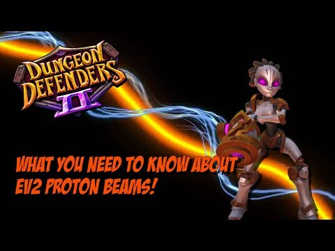 DD2 Defense Spotlight - Proton Beams!