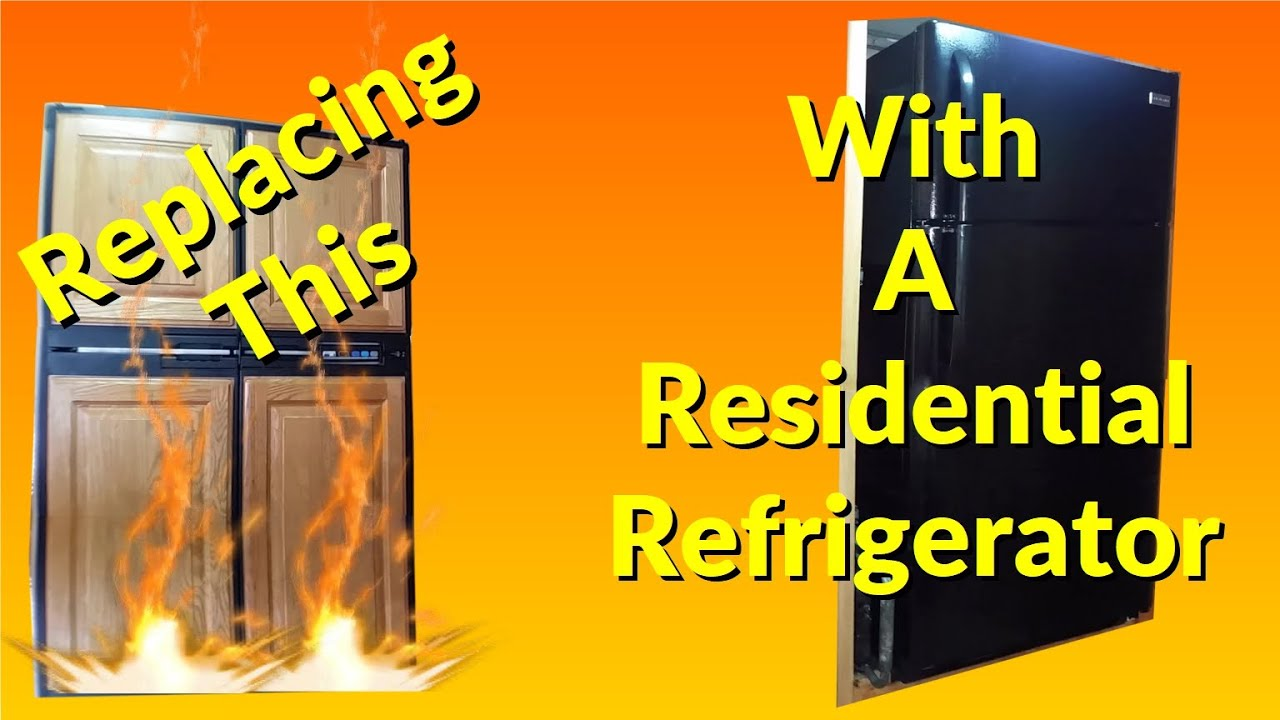 rv refrigerator to residential refrigerator replacement