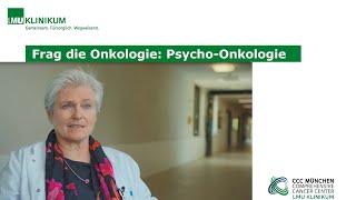 Frag die Onkologie: Psycho-Onkologie