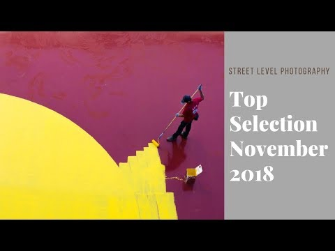 Street Photography: Top Selection - November 2018 -