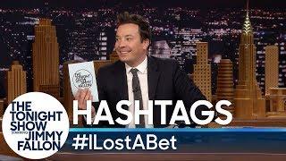 Hashtags: #ILostABet