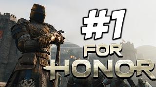 For Honor - Прохождение на русском - часть 1 - Путь Рыцаря