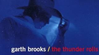 Garth Brooks Thunder Rolls