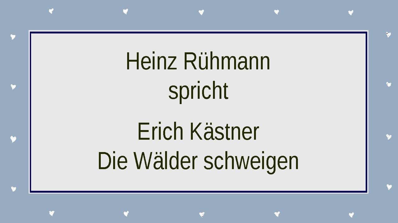 Erich Kästner Die Wälder Schweigen Ii
