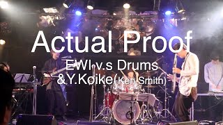 Actual Proof by Yusuke Musumiya Group Live@Silver Elephant 2019.10.28 #EWI 4000s #Original
