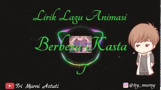 Lirik Lagu Berbeza Kasta - Thomas Arya (Animasi)