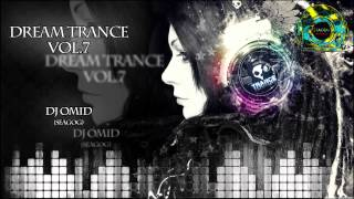 Dream Trance Vol.7 (Best of Vocal Trance 2013)
