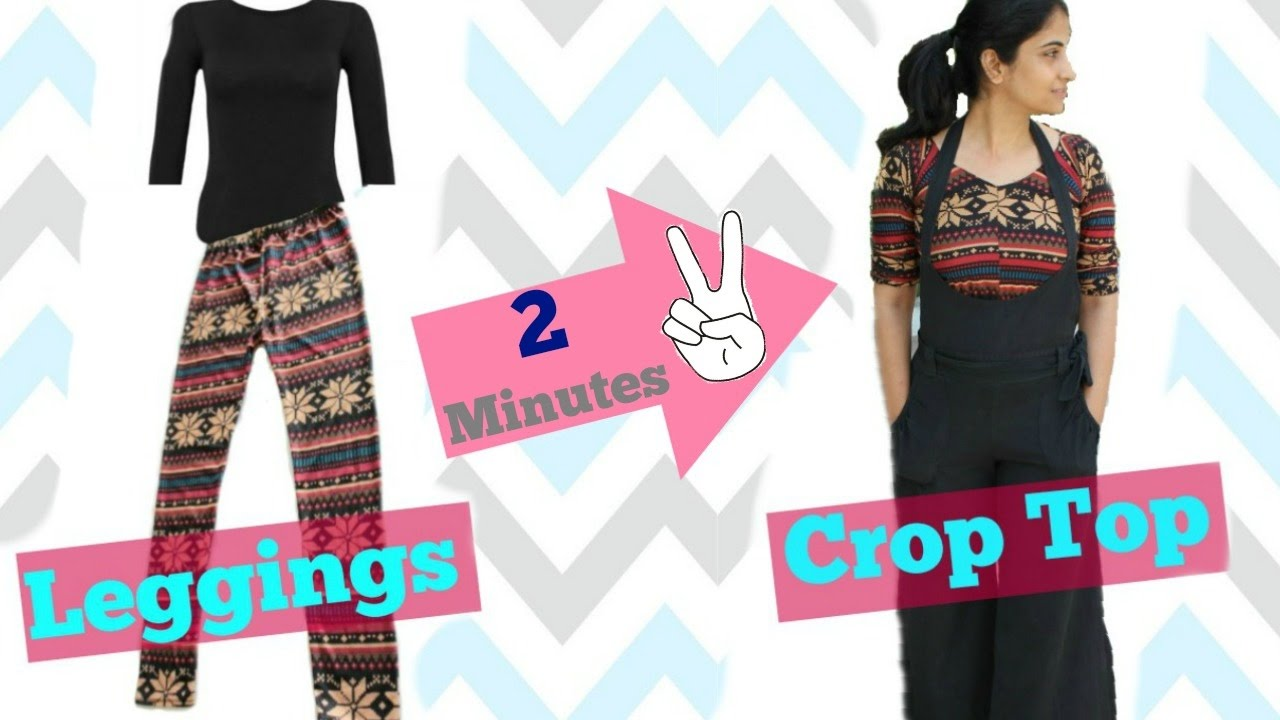 a864bbc4647a3 Convert your Old Leggings into Crop Top in 2 minutes - YouTube